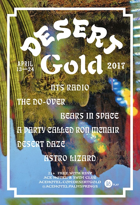 2017 Desert Gold at the Ace Hotel Palm Springs