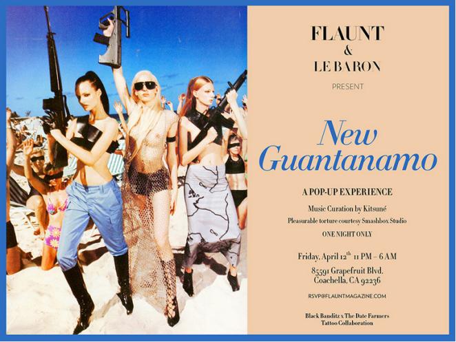 Flaunt + La Baron Coachella 2013 Party