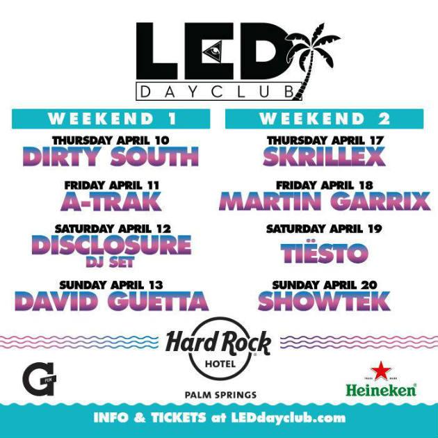LED dayclub hard rock coachella disclosure skrillex tiesto party