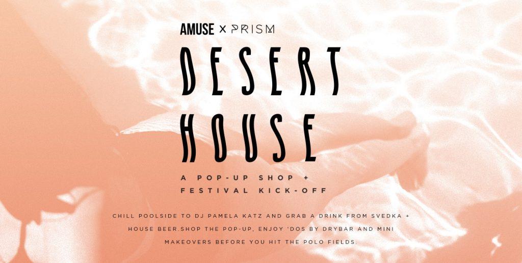 amuse prism desert house pool event